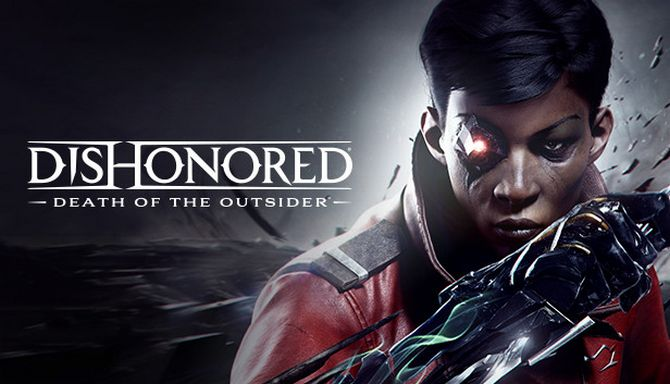 Dishonored®: Death of the Outsider™ Free Download