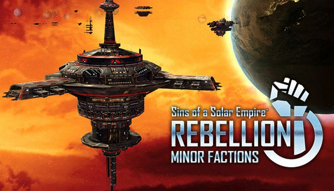 Sins of a Solar Empire: Rebellion - Minor Factions DLC Free Download