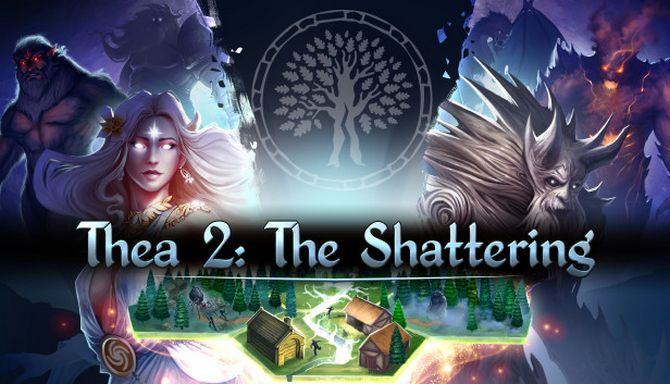 Thea 2: The Shattering Free Download