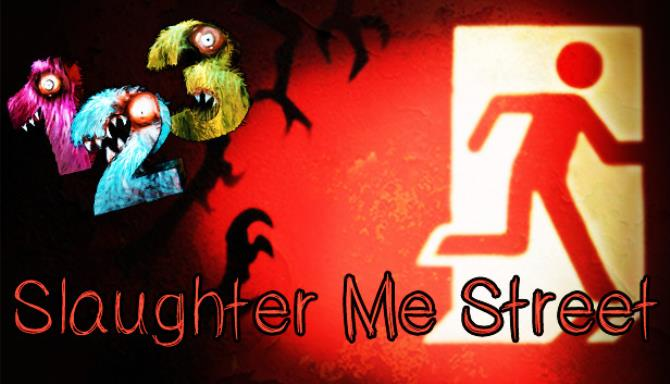 123 Slaughter Me Street Free Download