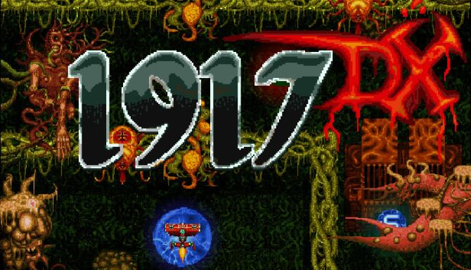 1917 - The Alien Invasion DX Free Download