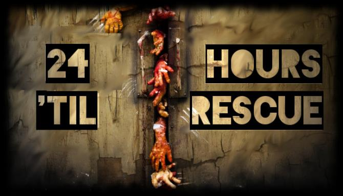 24 Hours 'til Rescue Free Download