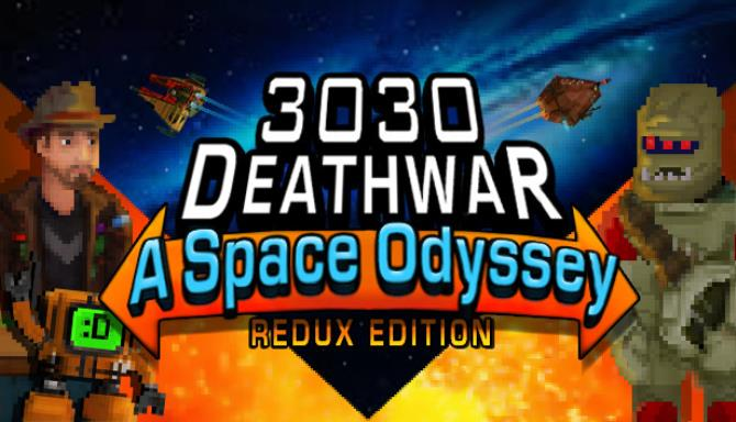 3030 Deathwar Redux - A Space Odyssey Free Download