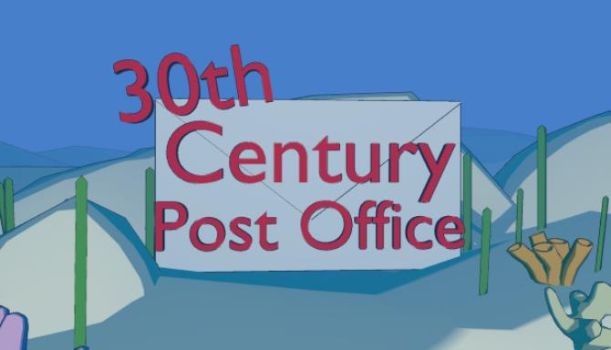 30th Century Post Office Free Download