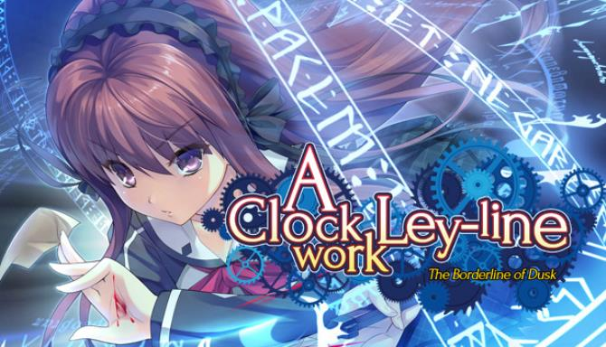 A Clockwork Ley-Line: The Borderline of Dusk Free Download