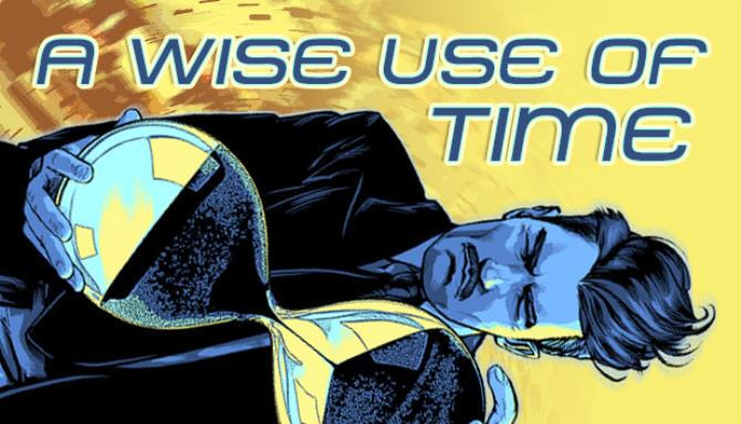 A Wise Use of Time Free Download
