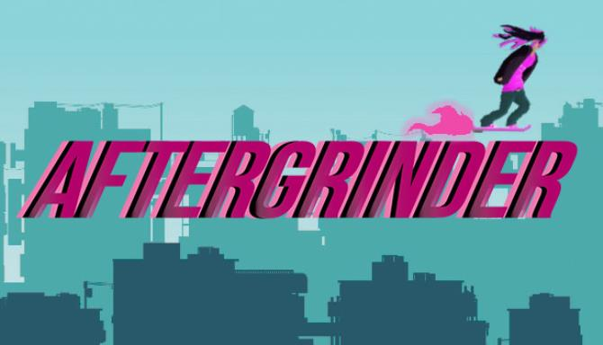 AFTERGRINDER Free Download