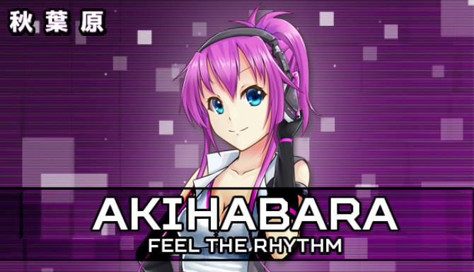 Akihabara - Feel the Rhythm Free Download