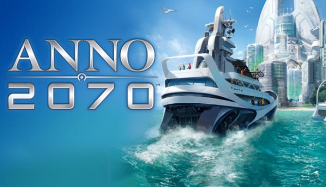 Anno 2070™ Free Download