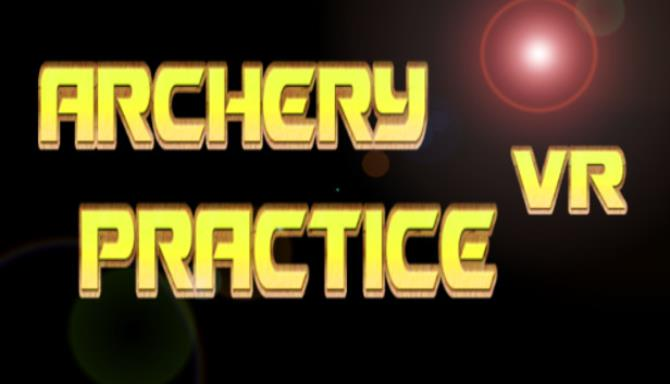 Archery Practice VR Free Download