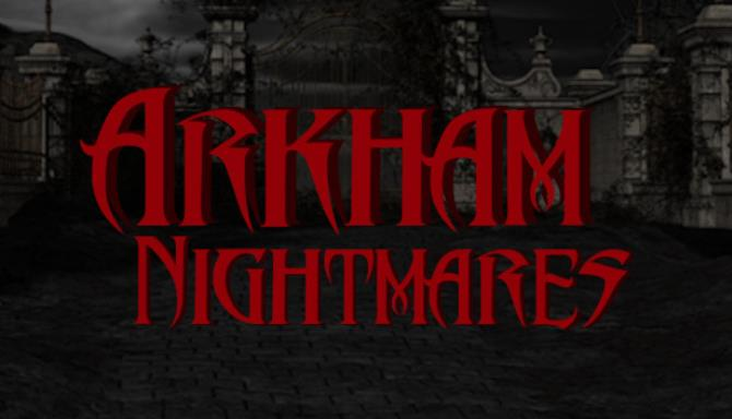 Arkham Nightmares Free Download