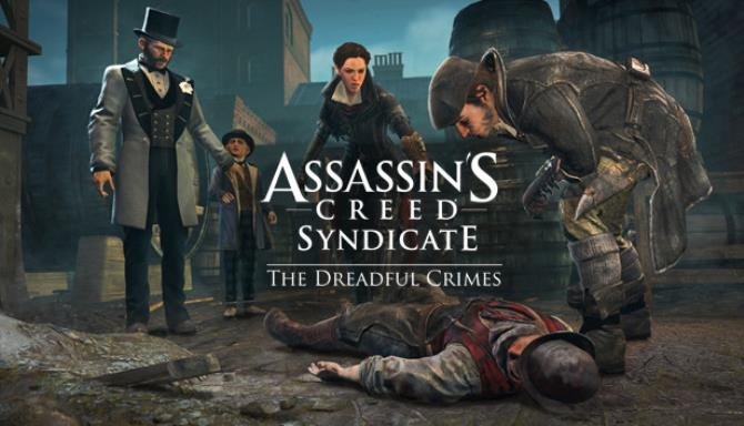 Assassin's Creed® Syndicate - The Dreadful Crimes Free Download