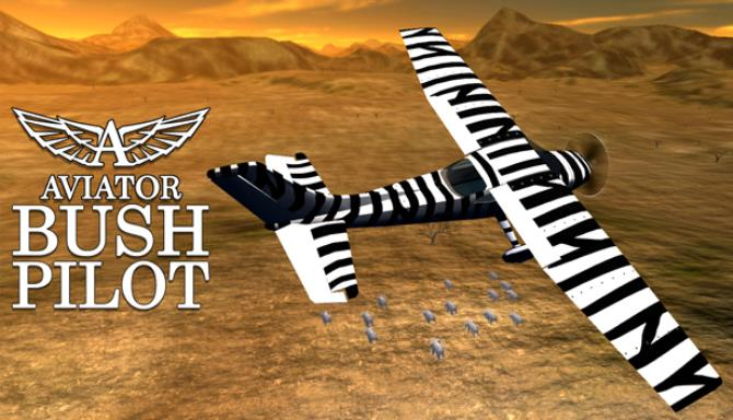 Aviator - Bush Pilot Free Download