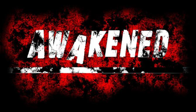 Awakened Free Download