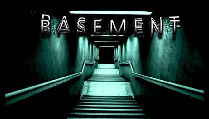 B A S E M E N T Free Download