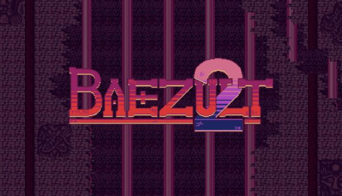 Baezult 2 Free Download