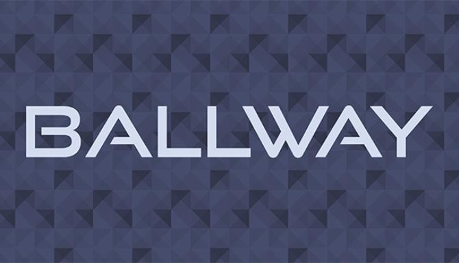 Ballway Free Download