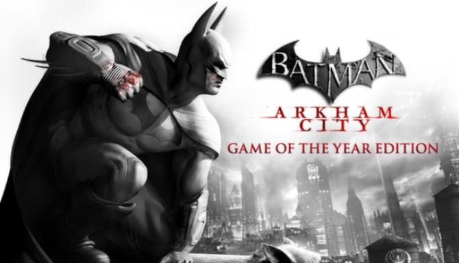 Batman: Arkham City - Game of the Year Edition Free Download