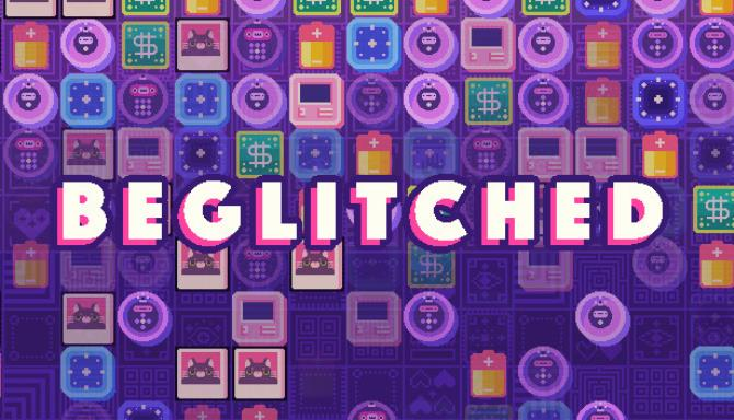 Beglitched Free Download
