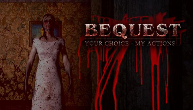 Bequest Free Download
