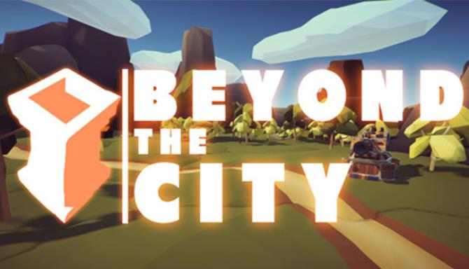 Beyond the City VR Free Download