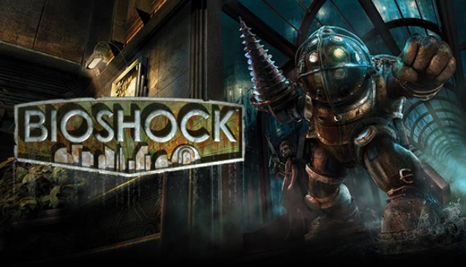 BioShock™ Free Download