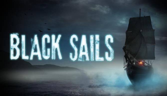 Black Sails - The Ghost Ship Free Download