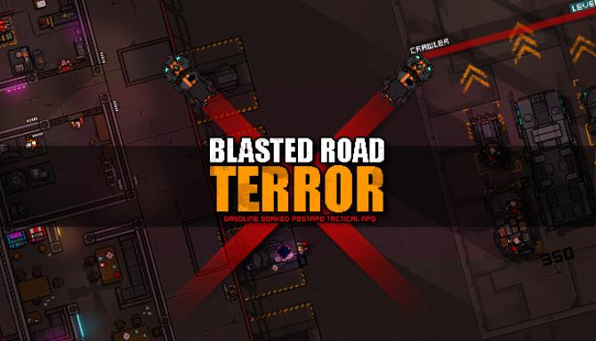 Blasted Road Terror Free Download