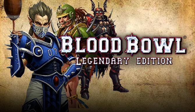 Blood Bowl® Legendary Edition Free Download