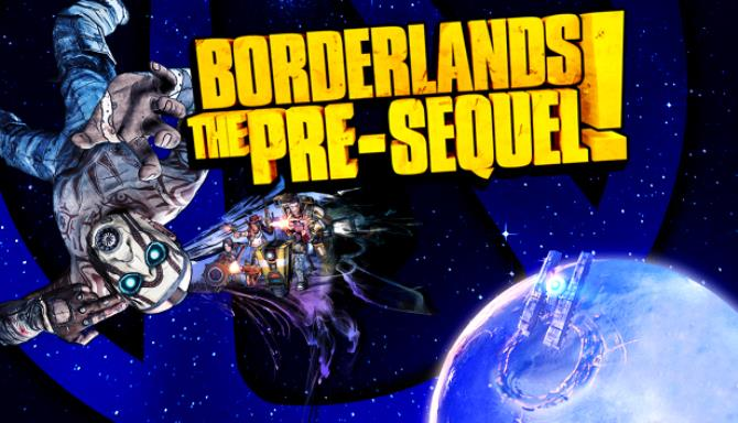 Borderlands: The Pre-Sequel Free Download