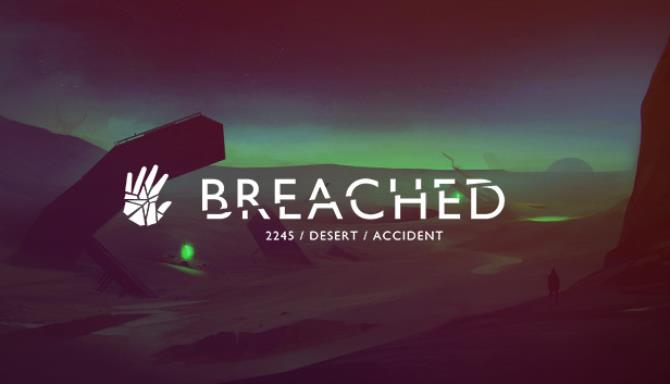 Breached Free Download