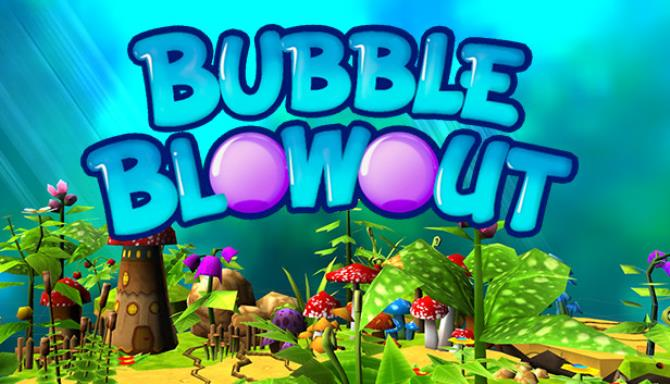 Bubble Blowout Free Download