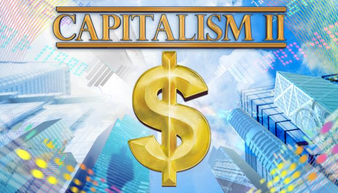 Capitalism 2 Free Download