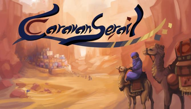 Caravanserail Free Download
