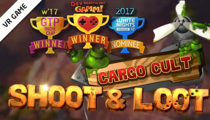 Cargo Cult: Shoot'n'Loot VR Free Download
