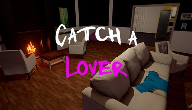 Catch a Lover Free Download