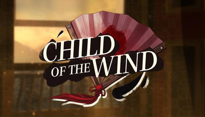 Child of the Wind Free Download