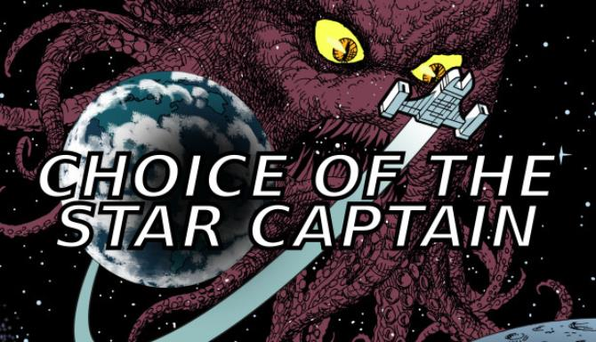 Choice of the Star Captain Free Download