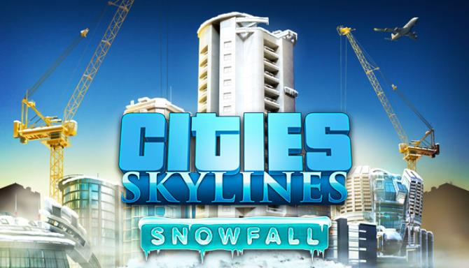 Cities: Skylines - Snowfall Free Download