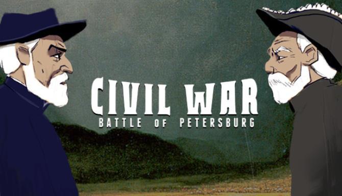 Civil War: Battle of Petersburg Free Download