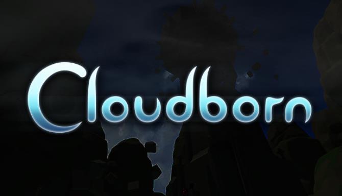 Cloudborn Free Download