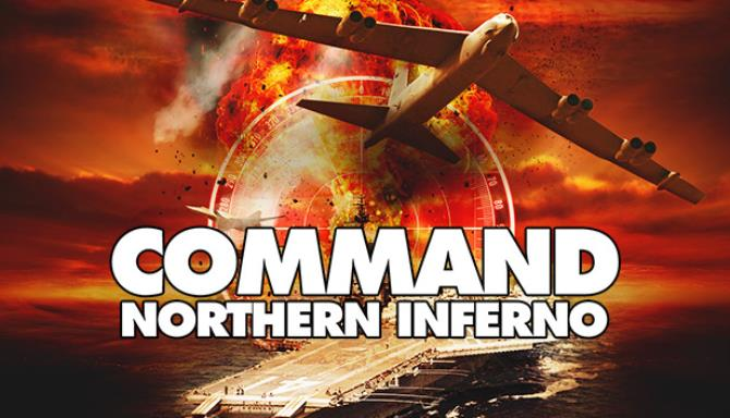 Command: Northern Inferno Free Download