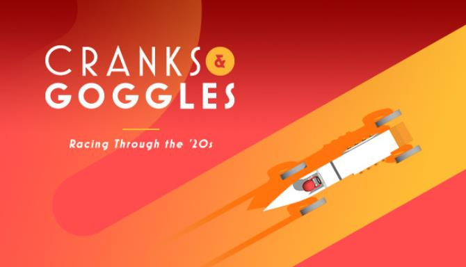 Cranks and Goggles Free Download