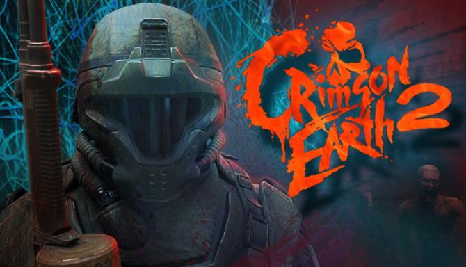 Crimson Earth 2 Free Download