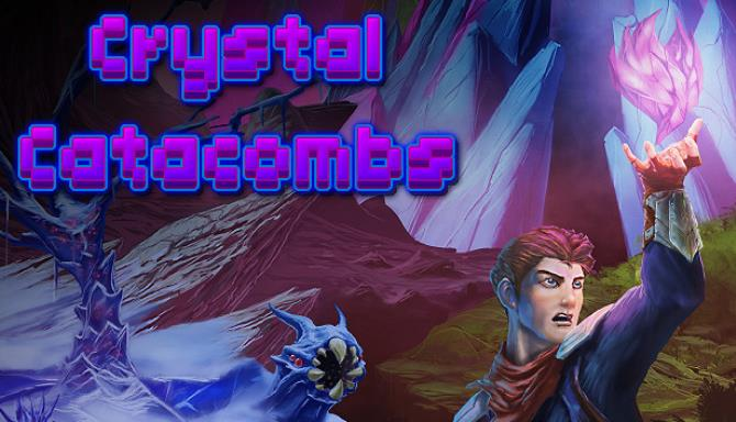 Crystal Catacombs Free Download