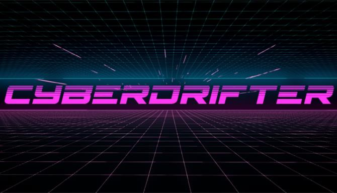 Cyberdrifter Free Download