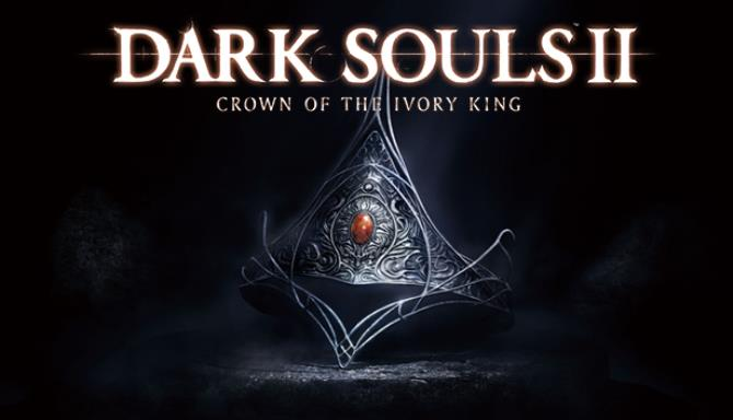 DARK SOULS™ II Crown of the Ivory King Free Download