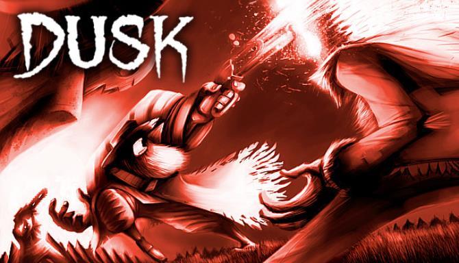 DUSK v1.7.24 Free Download