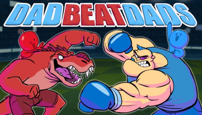 Dad Beat Dads Free Download