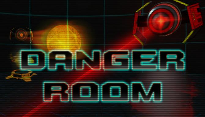 Danger Room Free Download